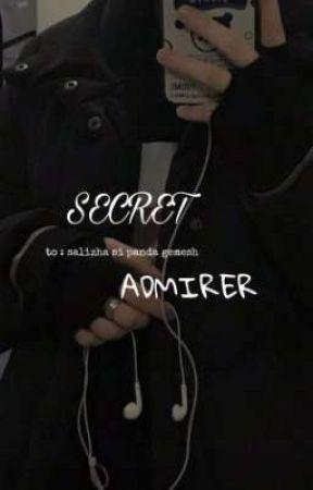 SECRET ADMIRER [ to : salizha si panda gemesh ] - REVISI by xxzaisys
