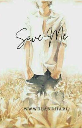 Save Me by wwwulandhari
