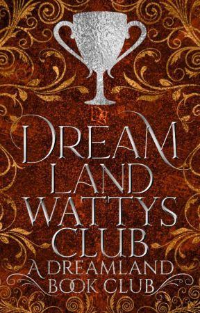Dreamland Wattys Club by DreamlandCommunity