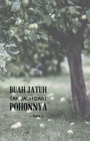 [1/1] Buah Jatuh Tak Jauh dari Pohonnya by rrjnh_