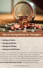 Tips on Saving Money for Teenagers by denniesdeny