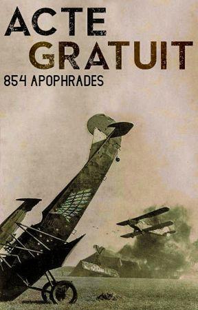 acte gratuit | 854 apophrades by _videl