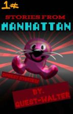 Stories from Manhattan 1#: Cheesy Stories! by GuestWalter