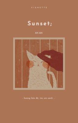 [vignette] sunset;