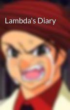 Lambda's Diary by kebbers