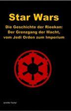 Star Wars: Grenzgang der Macht, vom Jedi Orden zum Imperium von BassStation98