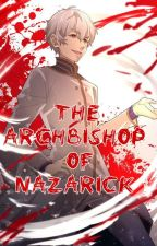The Archbishop of Nazarick by Aleiisekai