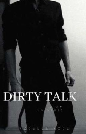 Dirty Talk (AU! Ziam) by Roselle_Rose