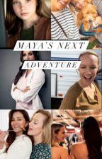 Maya's Next Adventure by greys_stationfics