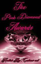 The Pink Diamond Awards by cashewNut16