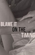 blame it on the timing // d.s by theprettywaybby