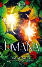 UMANA ∽ Una Nuova Era di AriaWriter