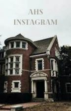 ahs instagram by acailover