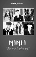 MIMPI [ On Going ] by Kim_Indah61