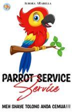 Parrot Service! by aurora_arabella