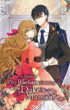 The Reason why Raeliana ended up at the Duke's Mansion [Tłumaczenie PL] autorstwa Tomure_lie