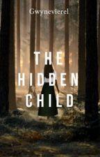 The Hidden Child by gwynevierel