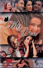 My Boss  by aasthathapa359