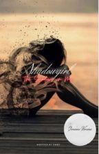 Shadow Girl ~ The Shadows in Me  by emilyclarke02