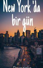 New York 'Da Bir Gün...  by bercestenana