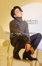 love me harder by -LOVIEPJM