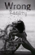 Wrong Reality  von JustVxlerie