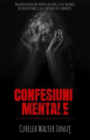 Confesiuni Mentale by waltercurelea