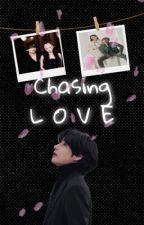 Chasing Love  by 1-800-Cherrybitch
