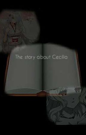 The story about Cecilia  by BangtanUniverse123
