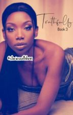 Truthfully: Book 3  by storieswithhan