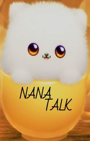 NANA TALK by iccanarashi