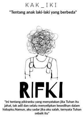 RIFKI (Tentang Anak Laki-laki yang Berbeda) by KAK_IKI