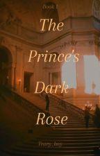 The Prince's Dark Rose από teary_boy