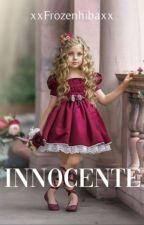Innocente by xxfrozenhibaxx