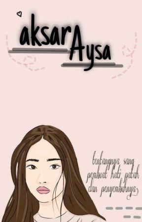 Aksaraysa by tywalis27
