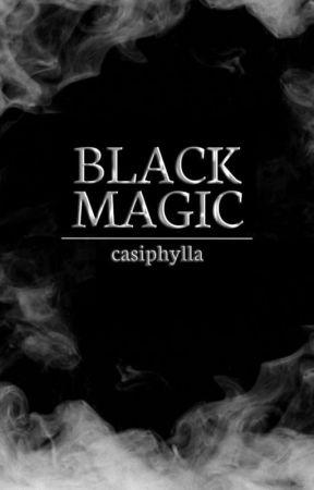 BLACK MAGIC by casiphylla