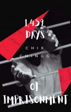 1,459 Days of Imprisonment  by Chix_chingg