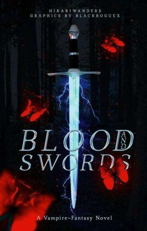 Blood and Swords by hikariwanders