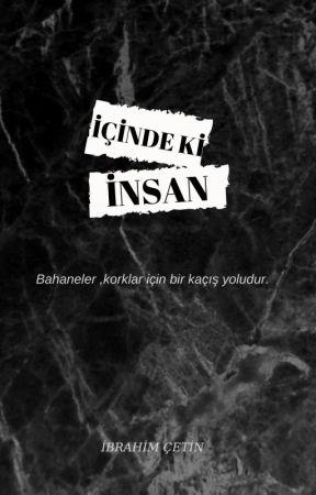 İÇİNDE Kİ  İNSAN by ibrahim__Cet