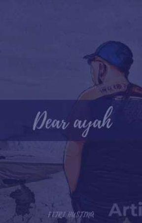 Dear Ayah by ningrumbwi