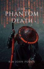 The Phantom Death by KimJohn179
