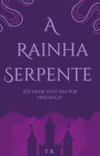 A Guerra dos Clãs | A Rainha Serpente ( Livro 1), de YasmimBomfim060