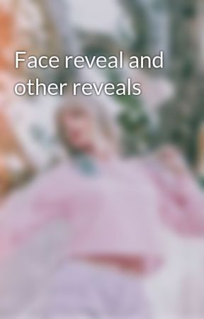 Face reveal and other reveals by DanceMomsMino