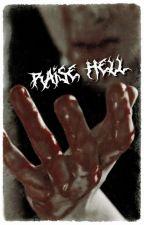 RAISE HELL ━ the walking dead ⁴ by okaywickersham