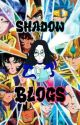 Shadow Blogs by Bloody_Shadow_666