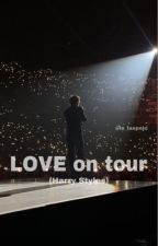 LOVE on tour {Harry Styles} by girlbyhell