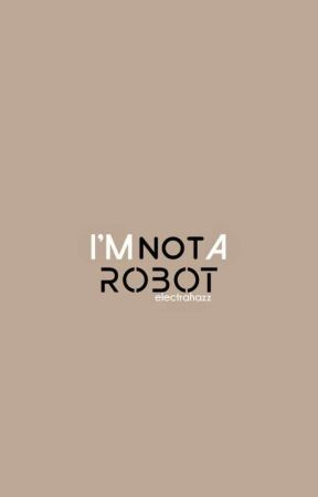 i'm (not) a robot. lwt+hes by electrahazz