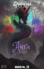 doktrin_12 tarafından yazılan Drakonas  Serisi 1: Aurora adlı hikaye