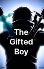 The Gifted boy (highschool dxd X OP male reader) by Damion-Uchiha