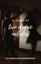 two elegaic melodies (h. maguire) by elviralewandowski